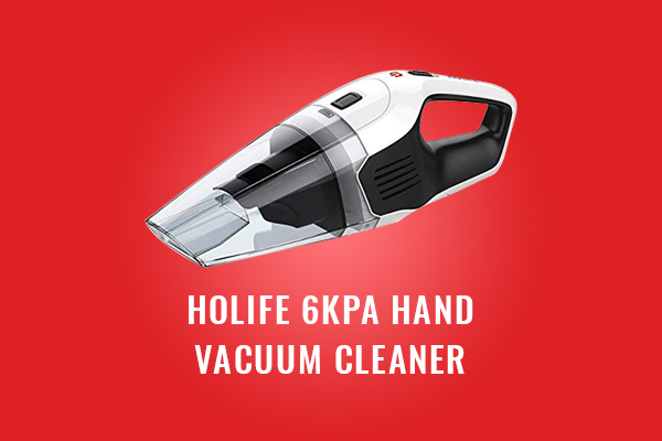 HoLife 6KPA Hand Dustbuster [Review]