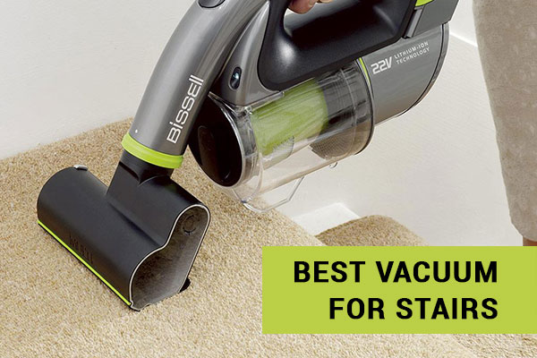 Best Vacuums For Stairs