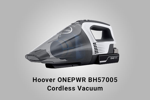 Hoover ONEPWR BH57005 Review